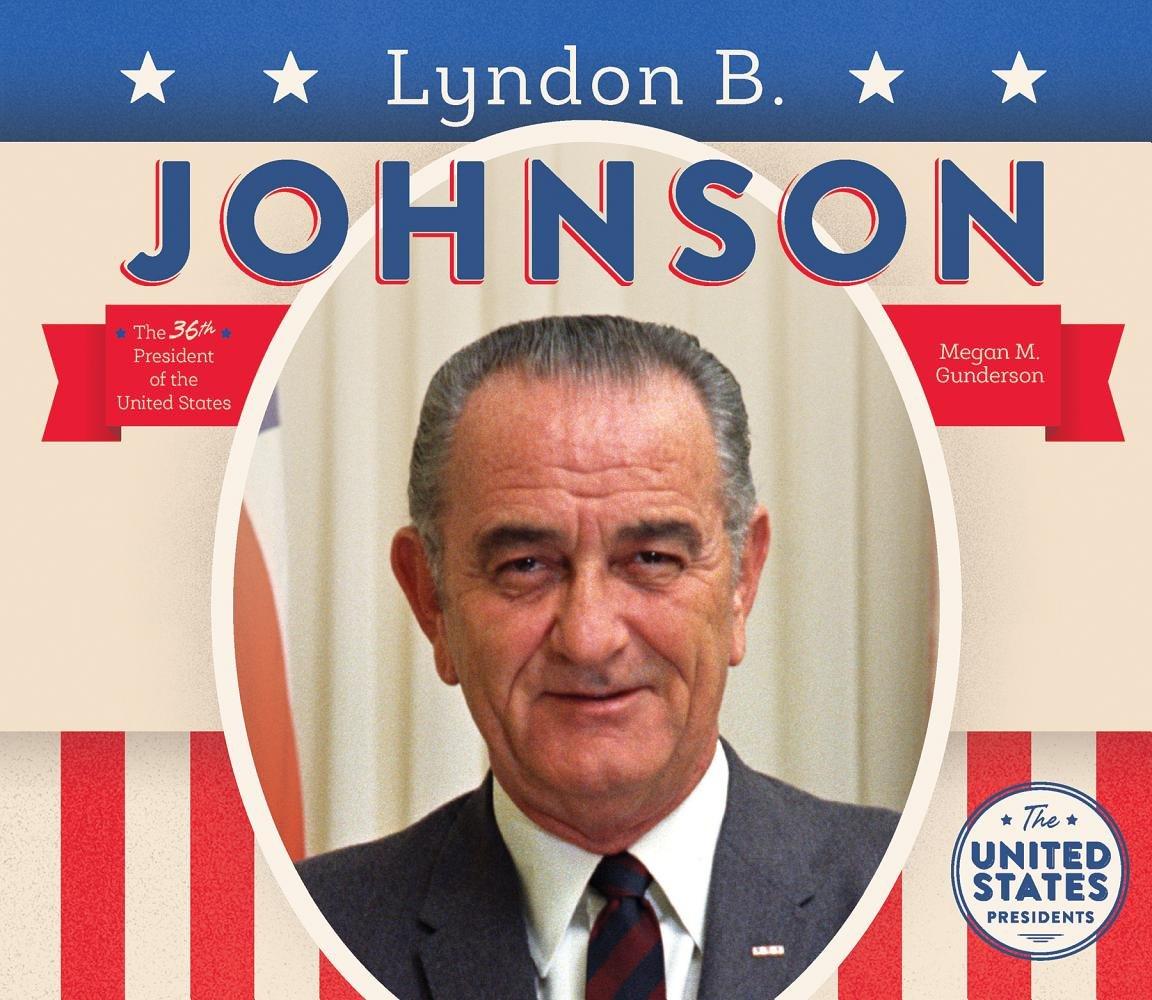 Lyndon B. Johnson (United States Presidents)