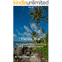 Pacific War: The Profound Tales of WW II & fall of the Japanese Empire, American History, Japanese History, World War II Books, Education, Nonfiction