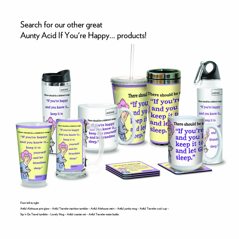 18-Ounce If Youre Happy Tree-Free Greetings VB47824 Aunty Acid Artful Traveler Stainless Steel Water Bottle