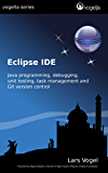 Eclipse IDE (vogella) (English Edition)