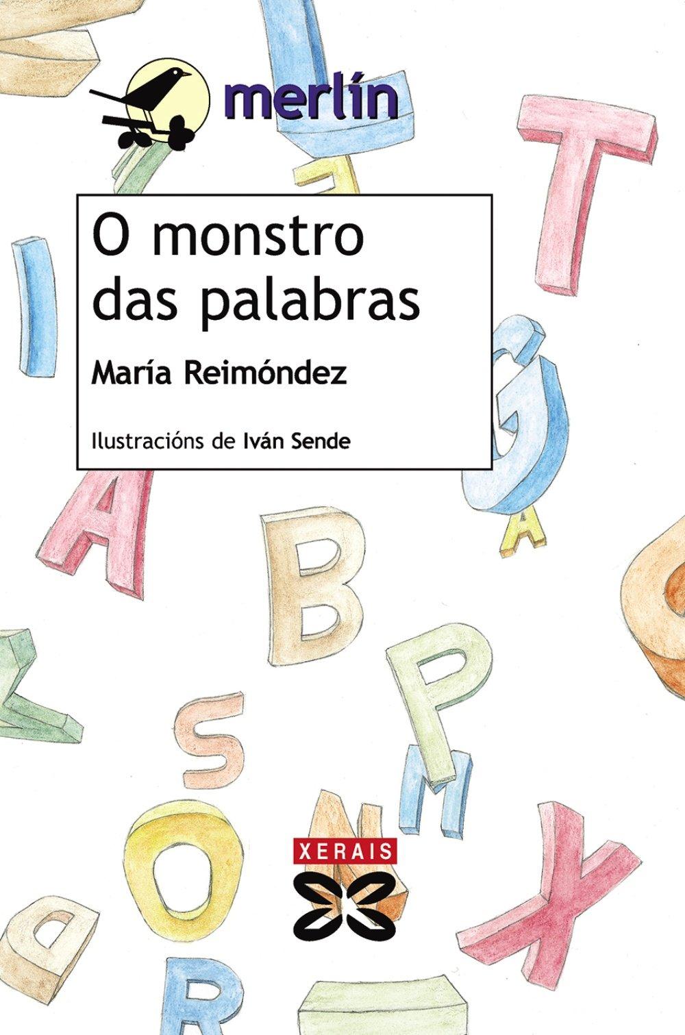O monstro das palabras (Infantil E Xuvenil - Merlín - De 11 Anos En Diante)
