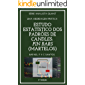 Estudo Estatístico dos Padrões de Candles: PIN BARS (Martelos): Uma abordagem prática com Expert Advisor (Analista Quant Livro 3)