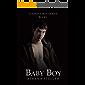 Baby Boy: Daddy's Boy Book 1