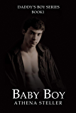 Baby Boy: Daddy's Boy Book 1 (English Edition)