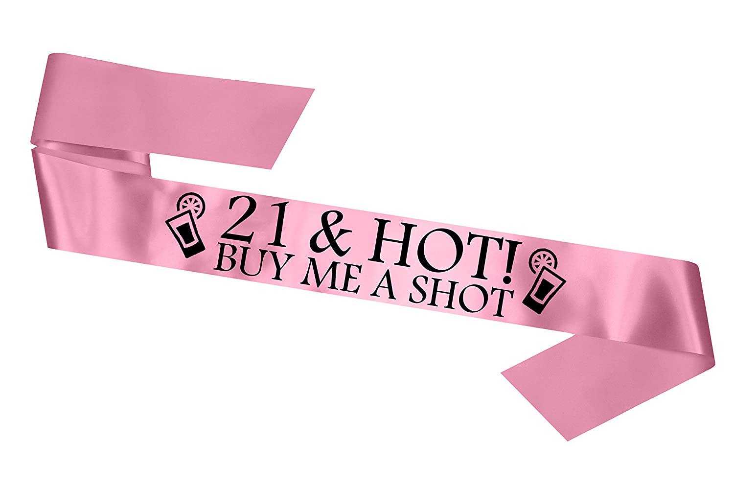 '21 & Hot - Buy me a Shot!' Party Sash 21st Birthday Night Going Out Sashes Accessory Gift Badge Novelty - Baby Pink Fancy Pants Store Ltd