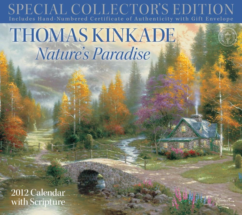 thomas kinkade special collectors edition with scripture natures paradise 2012 wall calendar
