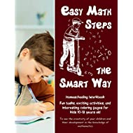 Easy Math Steps the Smart Way: Fun tasks, exciting activities, and interesting coloring pages  for kids 10-13 years old • Homeschooling Workbook (Volume 2)