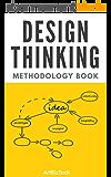 Design Thinking Methodology Book (English Edition)