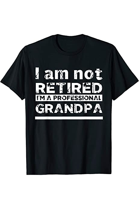 T shirt I/'m Retired do it yourself Funny Retirement gift Dad Tee Grandad Daddy