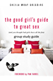The Good Girl's Guide to Great Sex Group Study Guide