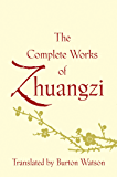 The Complete Works of Zhuangzi (Translations from the Asian Classics)