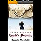 Noah's Promise (Hannah's Story Book 2)
