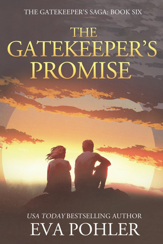 Download The Gatekeeper's Promise: Gatekeeper's Saga, Book Six (The Gatekeeper's Saga) (Volume 6) pdf