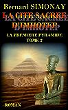 LA CITE SACREE D'IMHOTEP (LA PREMIERE PYRAMIDE t. 2)