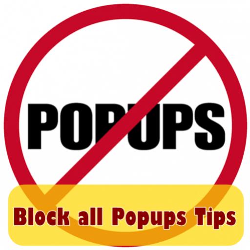 Block all Popups Tips