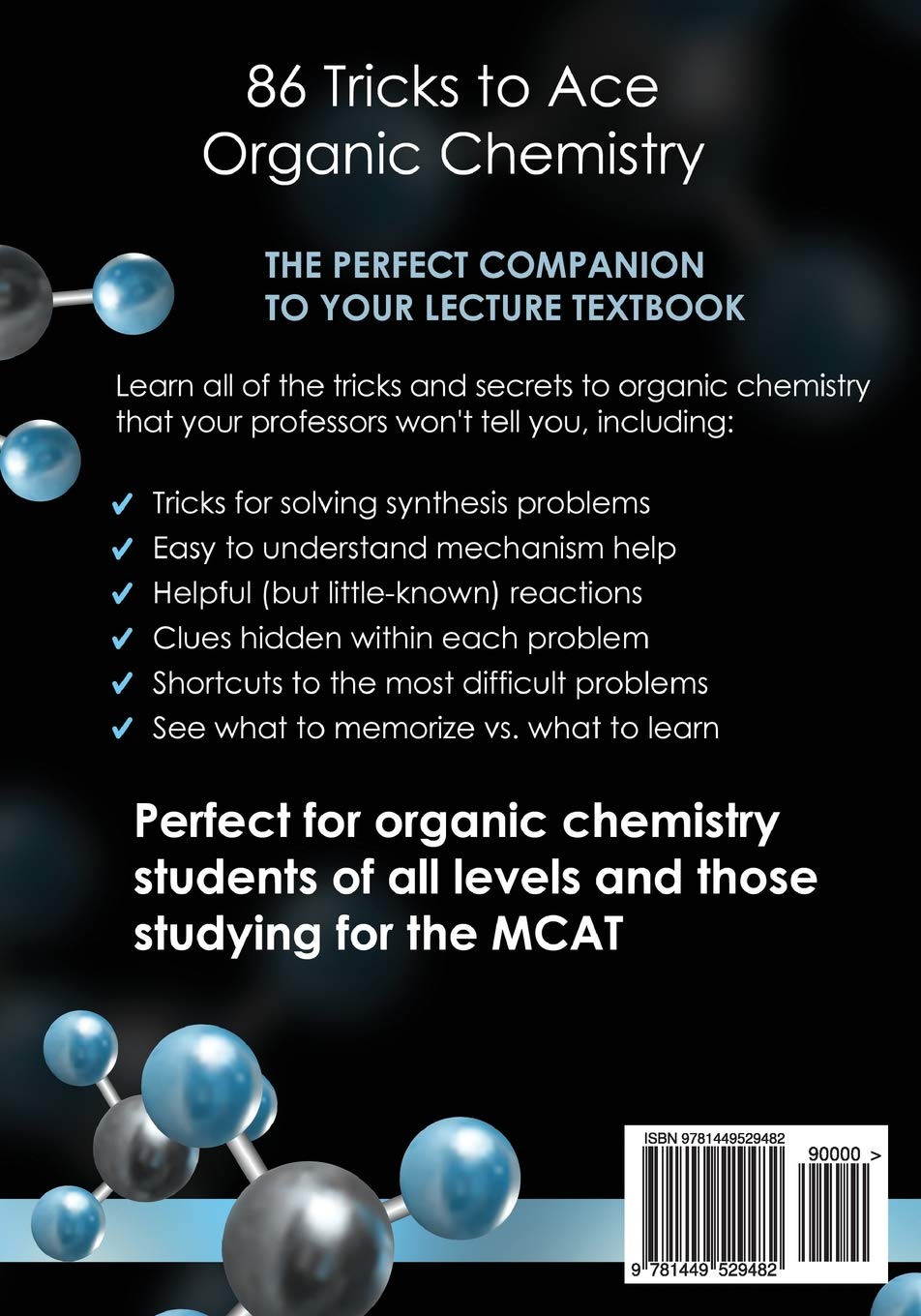86 Tricks To Ace Organic Chemistry: Michael Pa