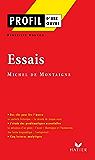 Profil - Montaigne (Michel de) : Essais : Analyse littéraire de l'oeuvre (Profil d'une Oeuvre t. 65)