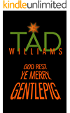 God Rest Ye Merry, Gentlepig: A Bobby Dollar Novella (English Edition)
