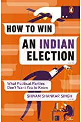 How to Win an Indian Election: What Political Parties Don't Want You to Know (City Plans) Paperback