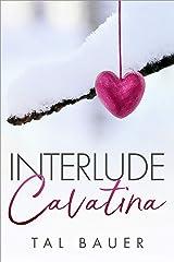 Interlude: Cavatina Kindle Edition