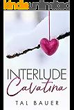 Interlude: Cavatina (English Edition)