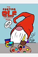 Farting Elves: Hilarious Holiday Farting Christmas Elves Kindle Edition