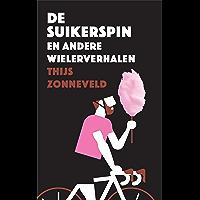 De Suikerspin: en andere wielerverhalen
