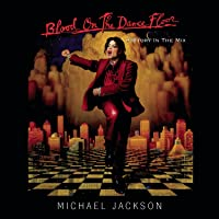Michael Jackson - Blood On The Dance Floor/ Hist