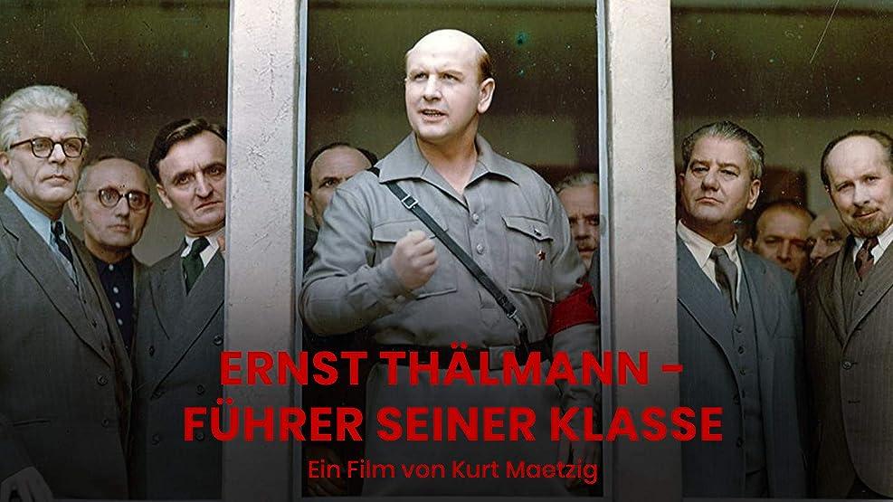Ernst Thälmann - Führer seiner Klasse