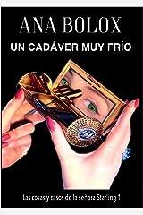 Un cadáver muy frío (Las cosas y casos de la señora Starling nº 1) (Spanish Edition) Kindle Edition