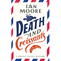 Death and Croissants (A Follet Valley Mystery)