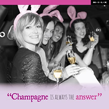 Amazon Champagne Is Always The Answer Birthday Greeting Card