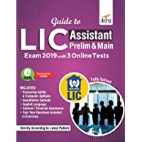 Guide to LIC Assistant Prelim & Main Exam 2019 with 3 Online Tests