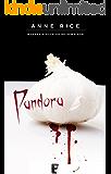 Pandora (Nuevas Historias de Vampiros 1): SERIE: OTRAS HISTORIAS DE VAMPIROS