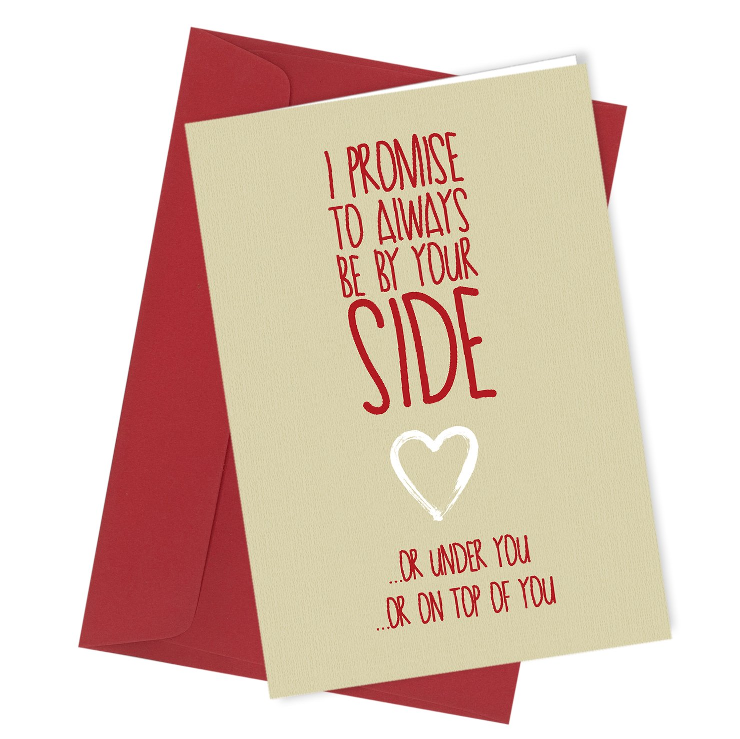 #74 By Your Side GREETINGS Card VALENTINE'S DAY or BIRTHDAY CARD rude funny humour joke novelty crude cheek A4 folded to A5 (210 x 148mm when folded) By: Close to the Bone Special Days