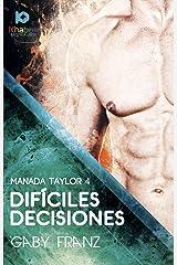 Difíciles decisiones (Manada Taylor nº 4) Edición Kindle