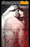 Dark Truth (Italian Edition)