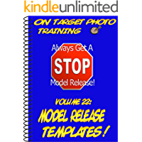 Model Release Templates! (On Target Photo Training Book 22) book cover