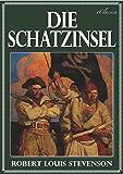 Die Schatzinsel (Mit Schatzkarte) (Illustriert) (German Edition)