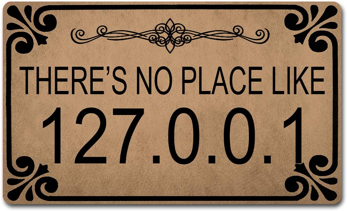 """GXFC ZHAO Welcome Mat with Non-Slip Rubber Back(18"""" x 30"""") Funny Doormat for Entrance Way Personalized Home Decor Mats for Front Door Kitchen Rugs and Mats (Thre's No Place Like 127.0.0.1)"""