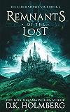 Remnants of the Lost (The Elder Stones Saga Book 3)