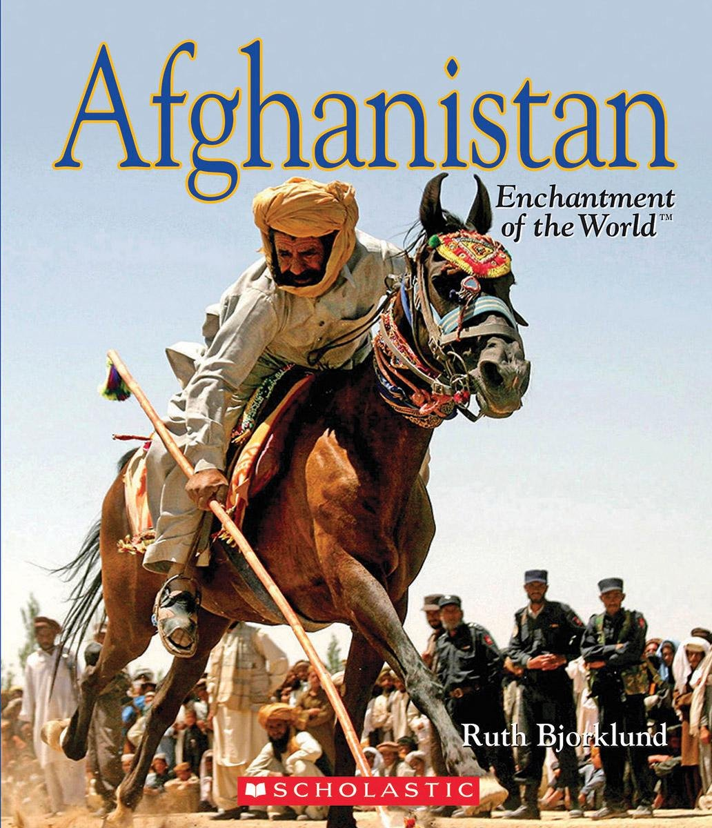 Afghanistan (Enchantment of the World, Second Series)