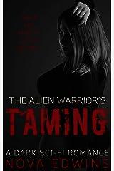 The Alien Warrior's Taming: A Dark Sci-Fi Novella (Tedolerans Book 5) Kindle Edition