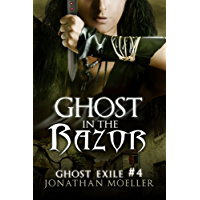 Ghost in the Razor (Ghost Exile #4) (World of the Ghosts) (English Edition)