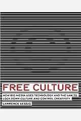 Free Culture (English Edition) eBook Kindle