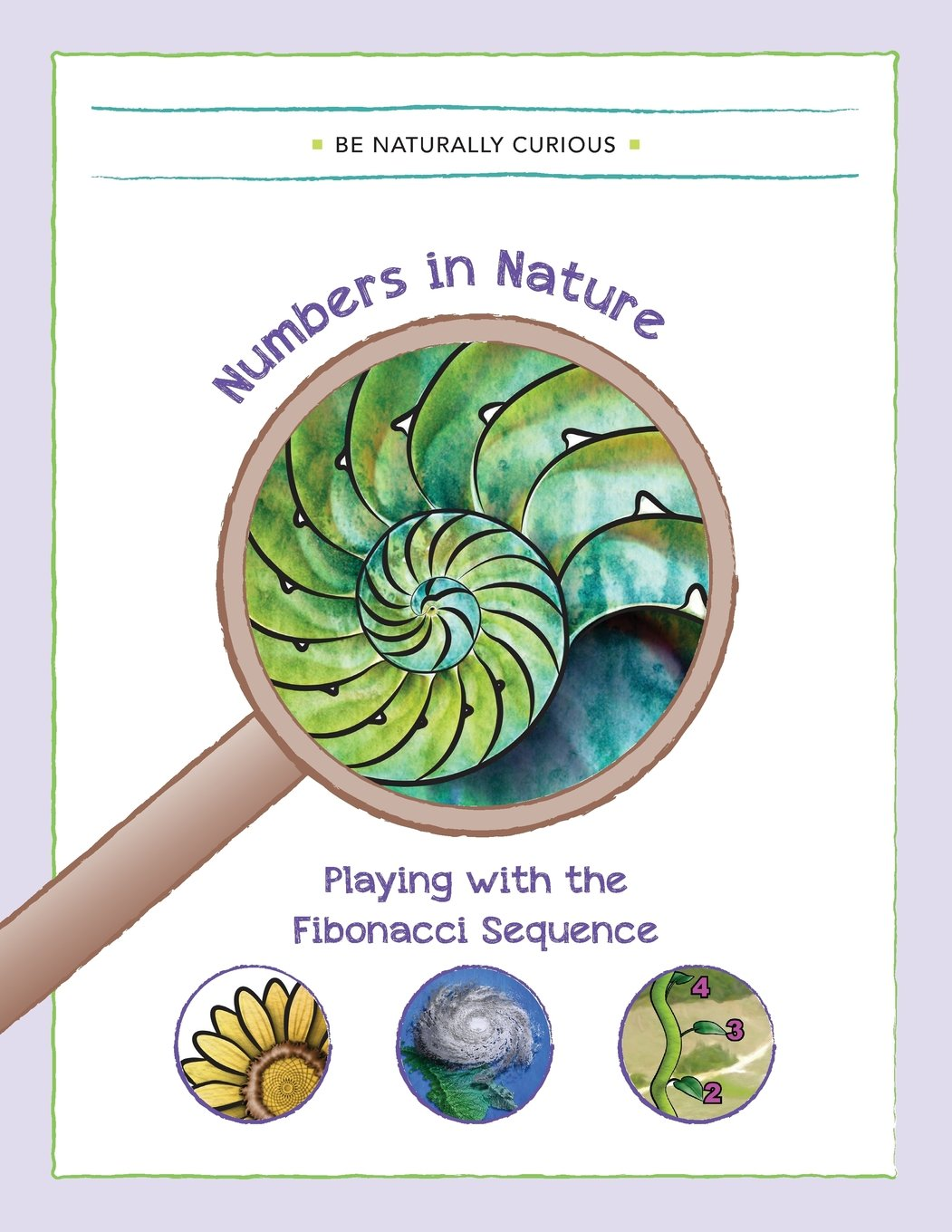 Numbers in Nature: Playing with the Fibonacci Sequence pdf epub