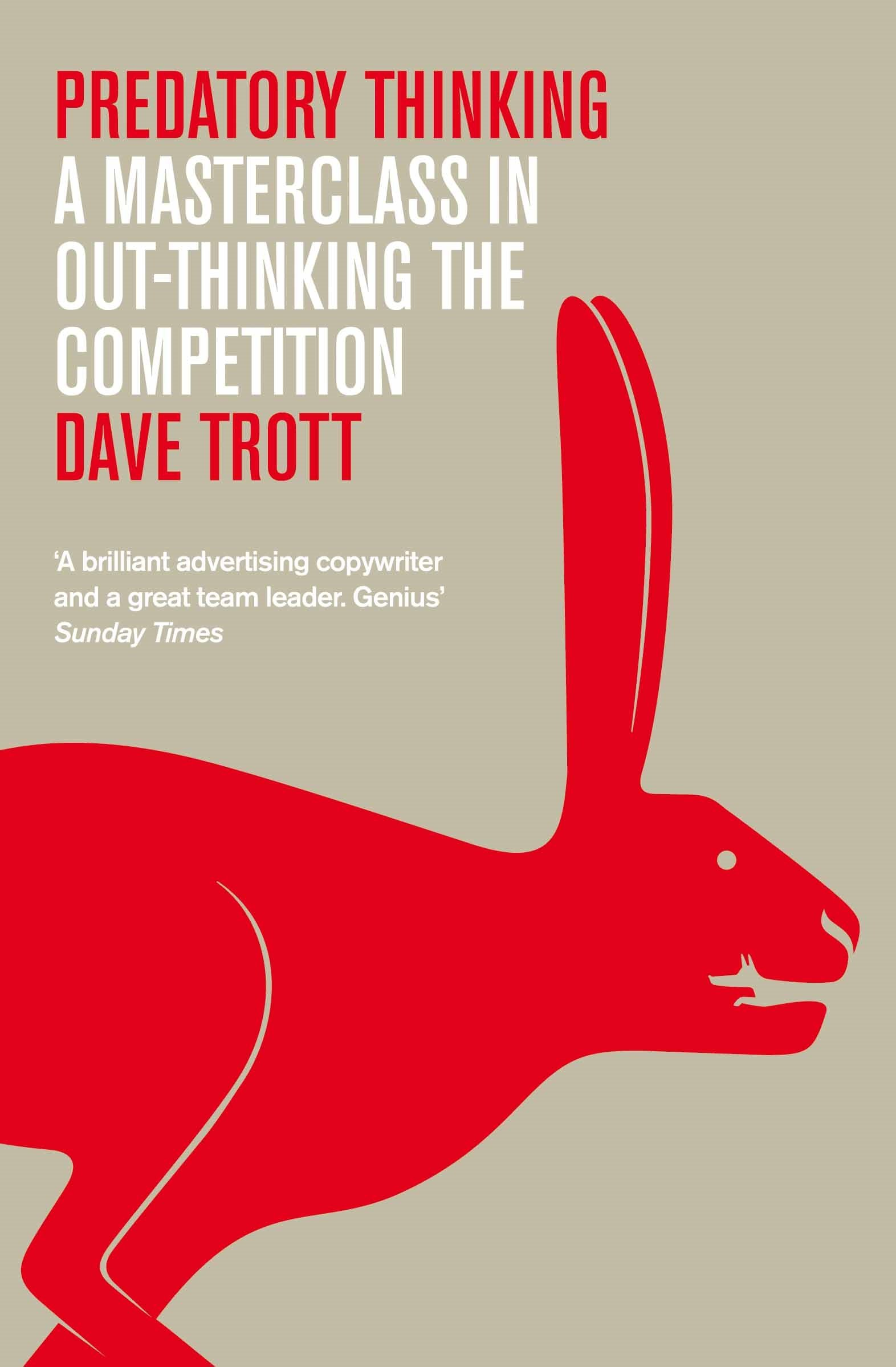 Download Predatory Thinking: A Masterclass in Out-Thinking the Competition PDF ePub book