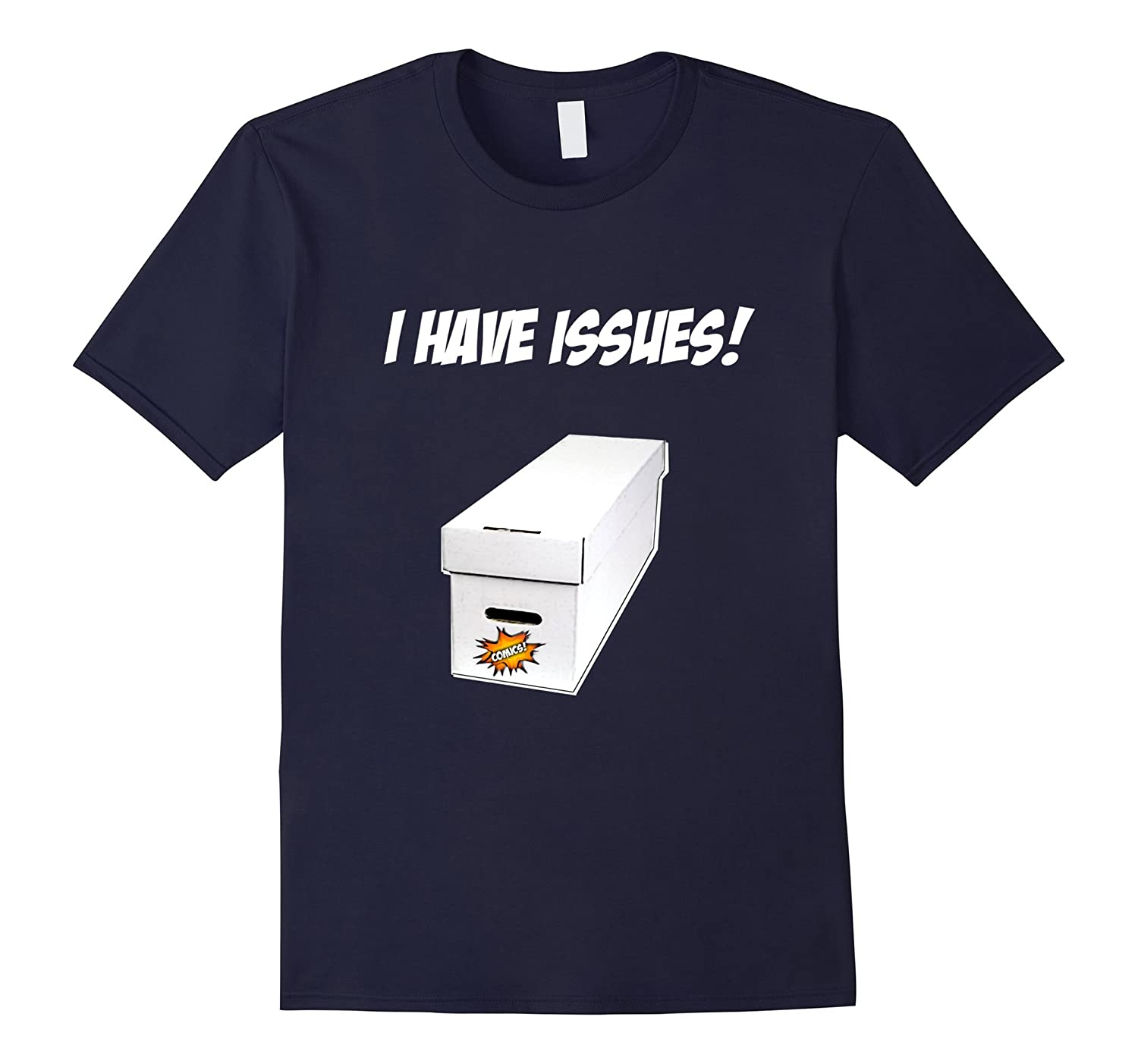 I Have Issues Comic Book T-Shirt-TH