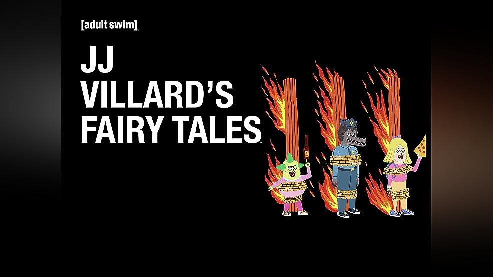 JJ Villard's Fairy Tales: Season 1