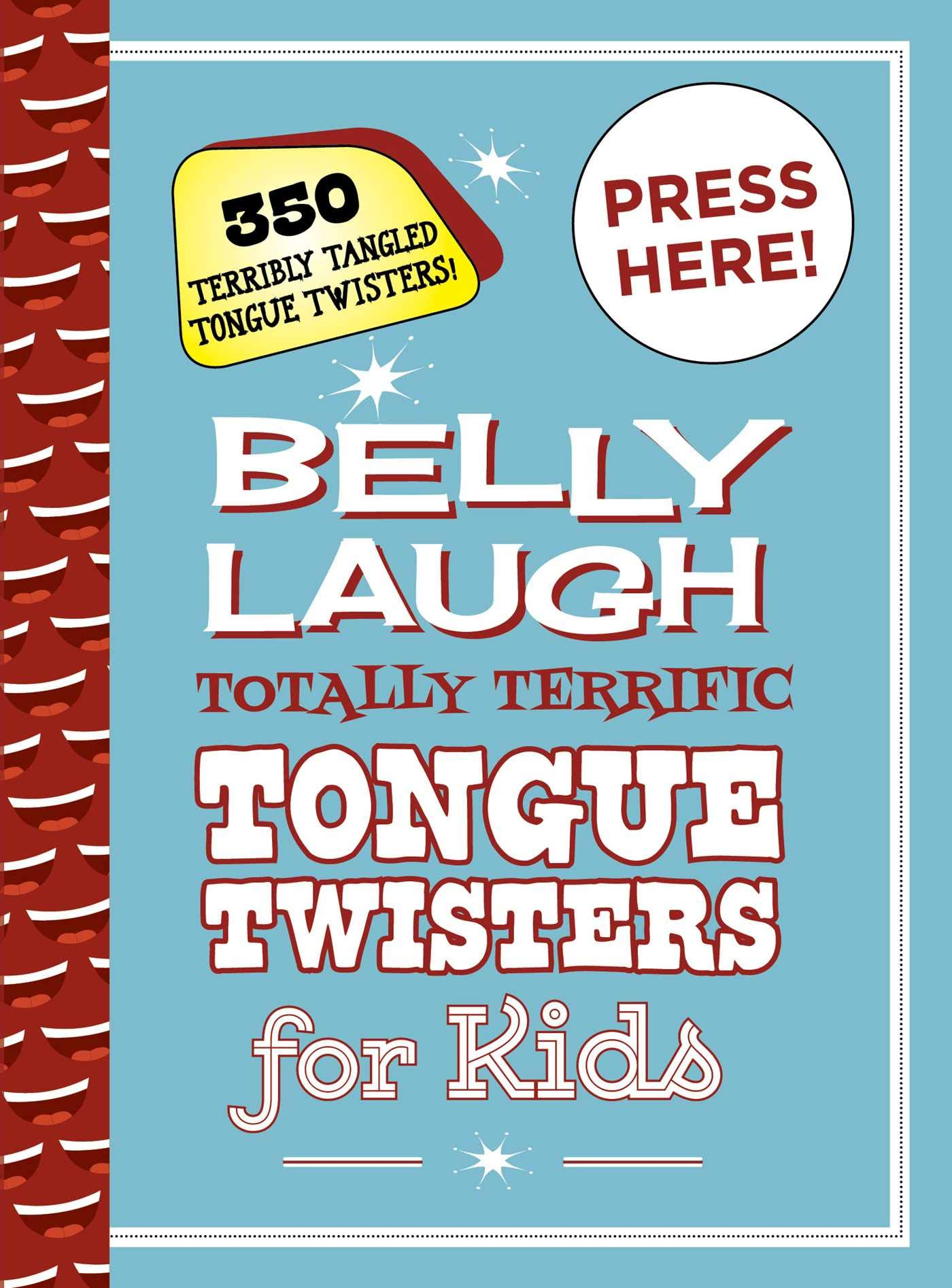 Belly Laugh Totally Terrific Tongue Twisters For Kids 350